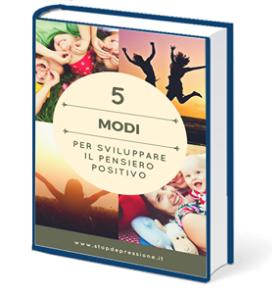 ebook 5 modi per sviluppare pensieri positivi